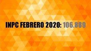 INPC FEBRERO 2020