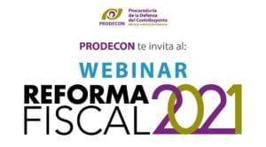Prodecon invita al webinar Reforma fiscal 2021