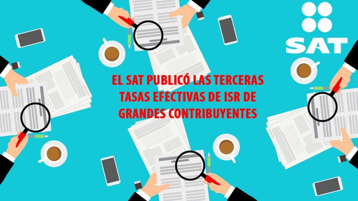 El SAT publicó las terceras tasas efectivas de ISR de grandes contribuyentes